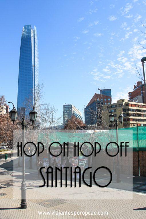A Turistik é a empresa que opera o famoso ônibus Hop on Hop Off em Santiago, Chile. Descubra se embarcar nessa vale a pena.