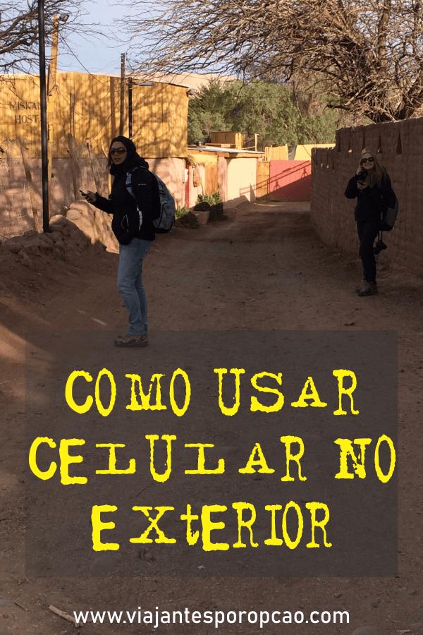 Como usar celular no exterior? Descubra formas de se manter conectado durante a viagem