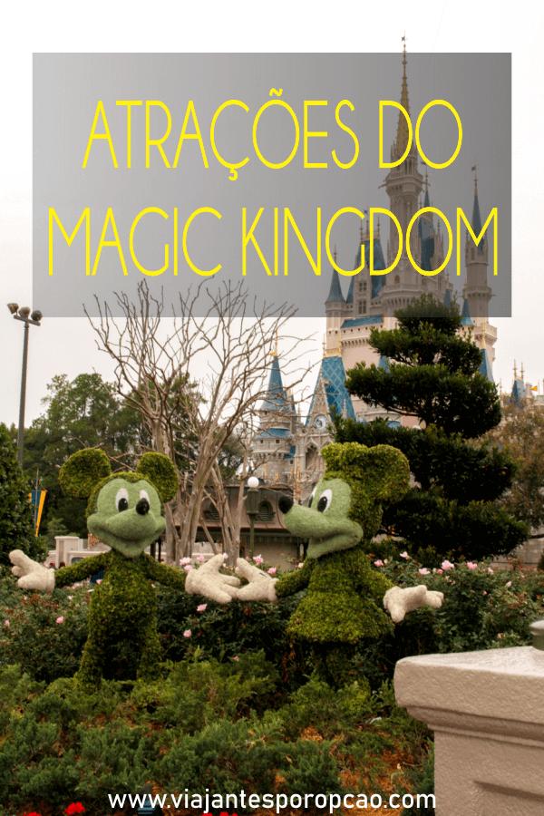Atrações do Magic Kingdom - o que fazer no parque mais fofinho da Disney