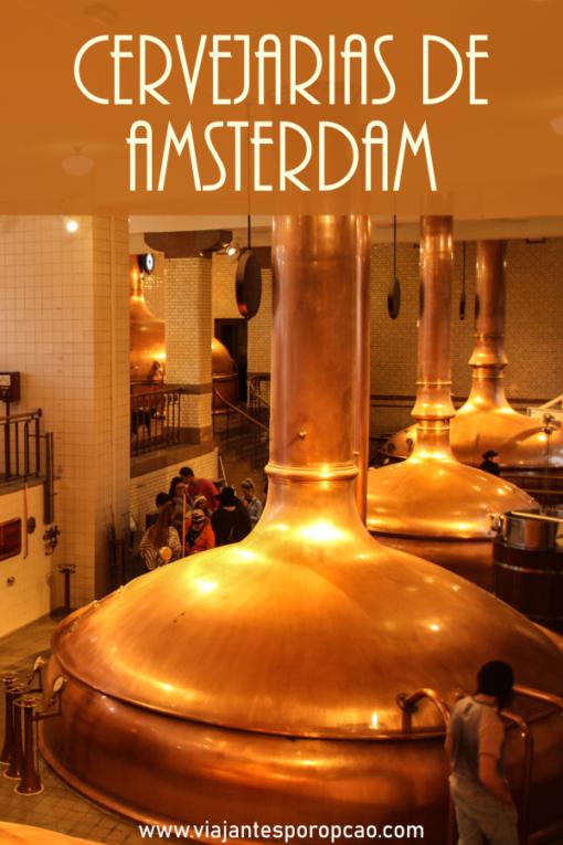 Cervejarias em Amsterdam e arredores. Conheça a Heineken Experience e duas cervejarias nada convencionais. #amsterdam #cerevjaria