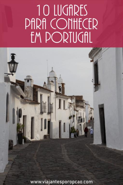 Top 10 Lugares para conhecer em Portugal - conheça as pérolas que descobrimos na nossa viagem de 18 dias pelo país.