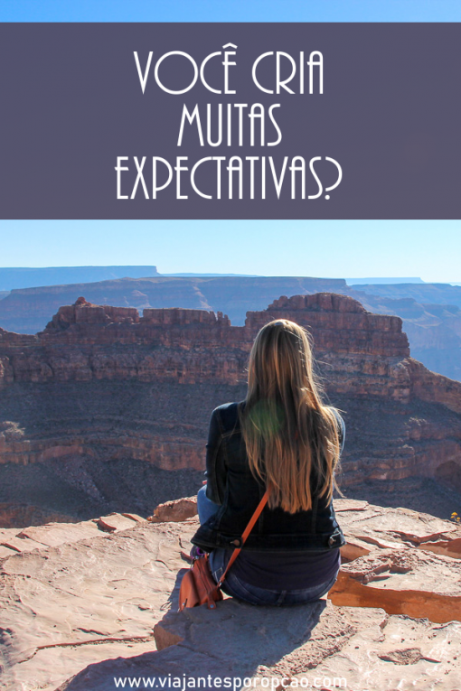 Expectativa na viagem e na vida