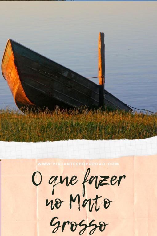 Lugares para conhecer no Mato Grosso